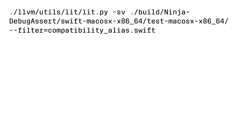 ./llvm/utils/lit/lit.py -sv ./build/Ninja- Debu...