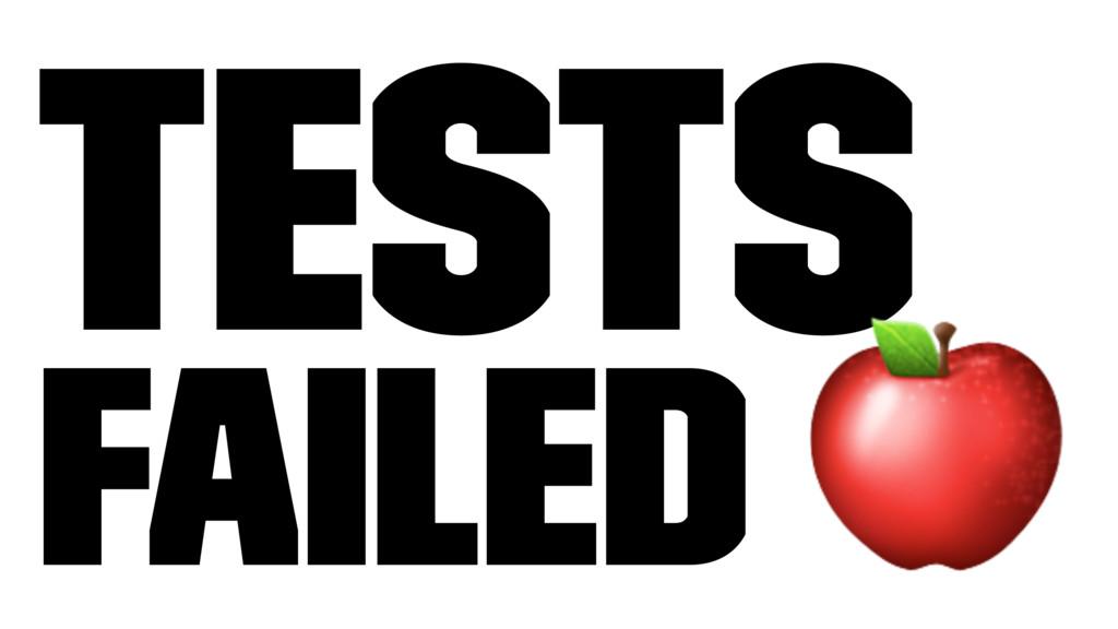 Tests Failed !