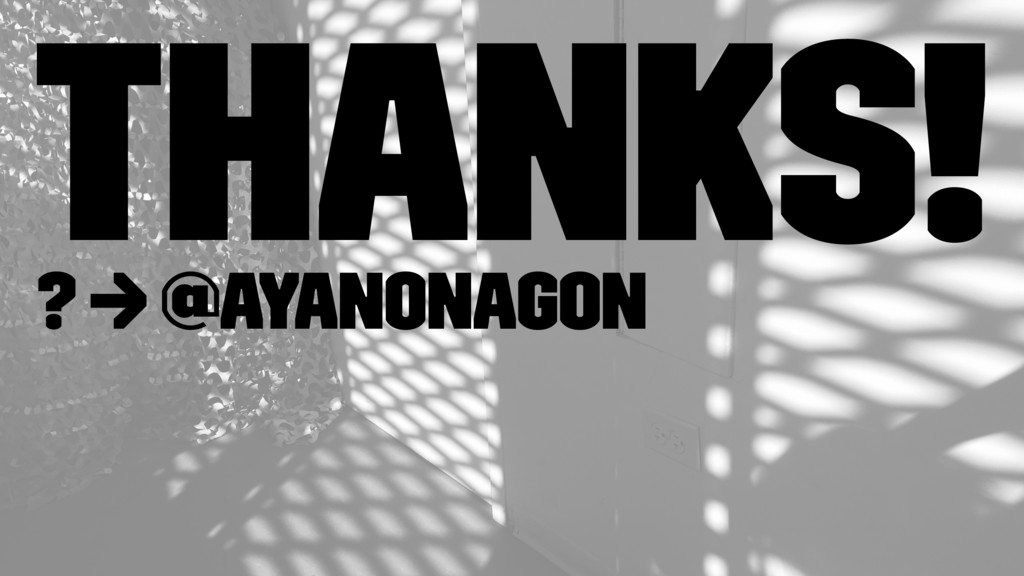 Thanks! ? → @ayanonagon