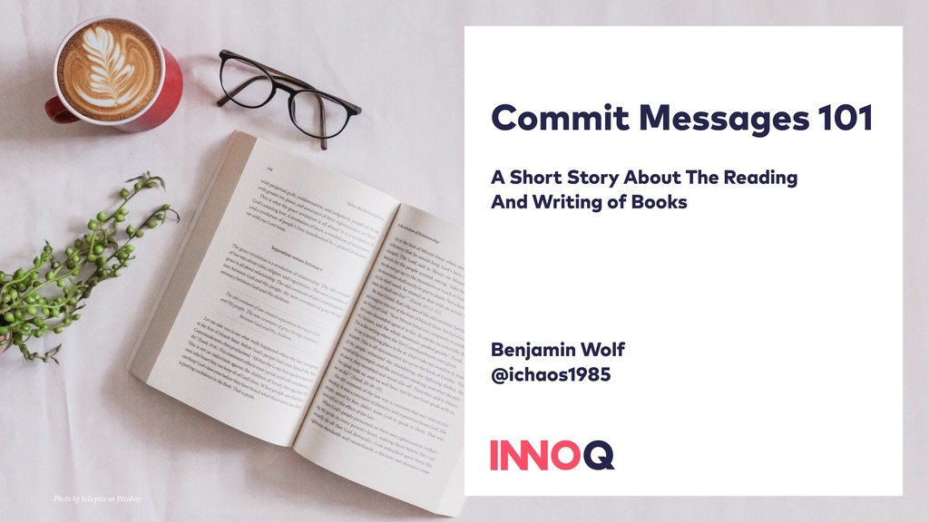 Commit Messages 101 A Short Story About The Rea...