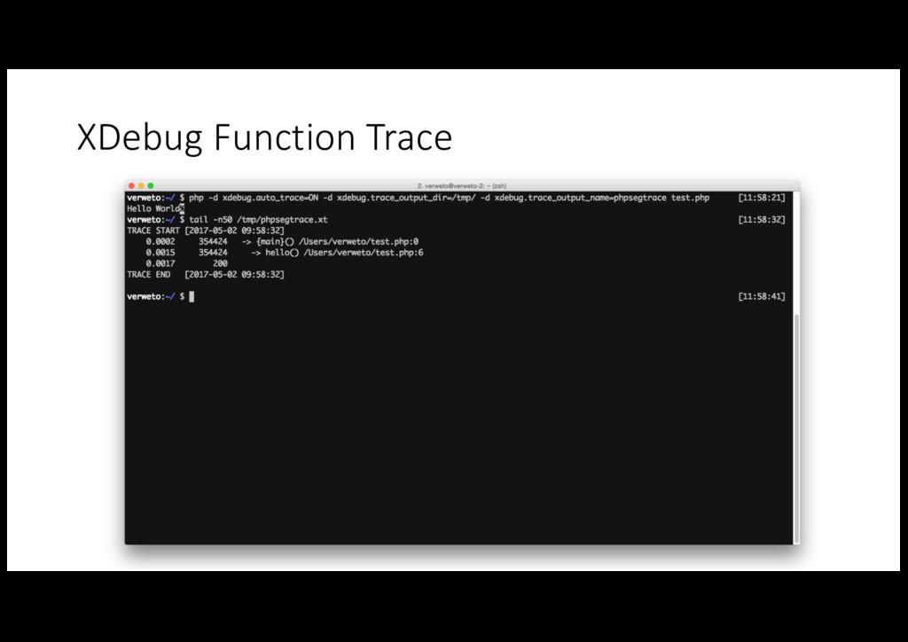 XDebug Function Trace