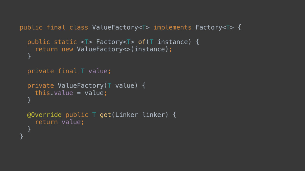 public final class ValueFactory<T> implements F...