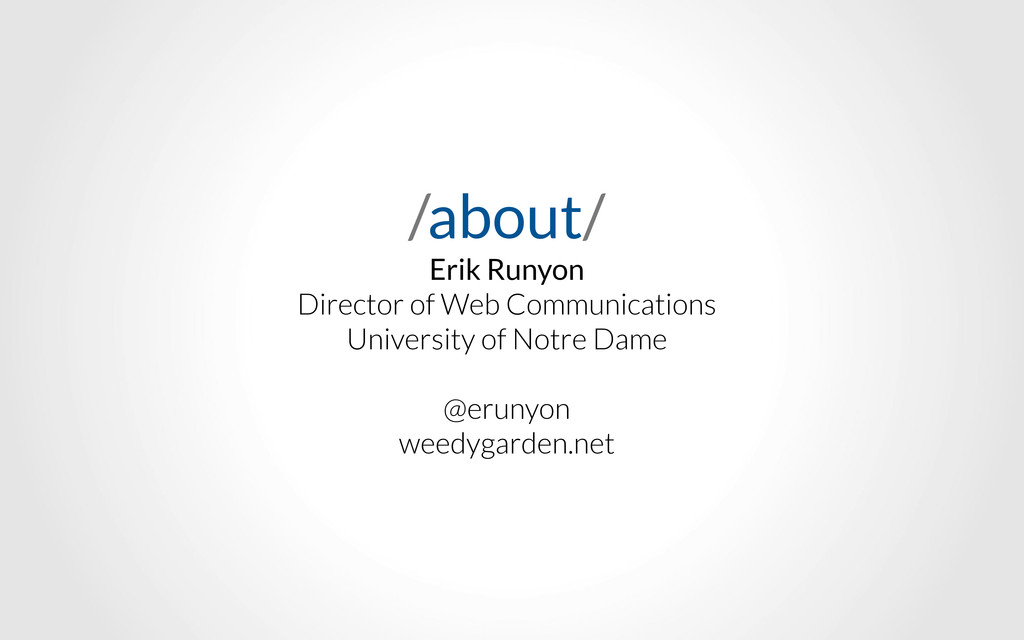 /about/ Erik Runyon Director of Web Communicati...
