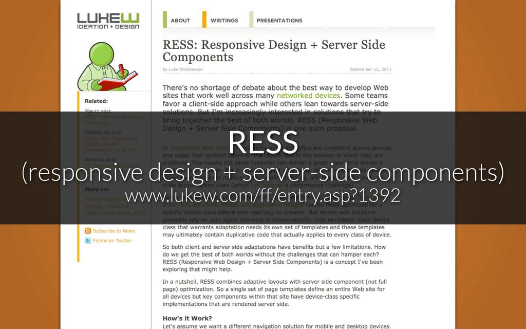 RESS (responsive design + server-side component...