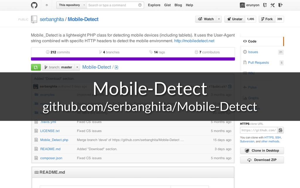 Mobile-Detect github.com/serbanghita/Mobile-Det...