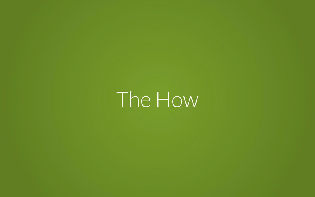 The How