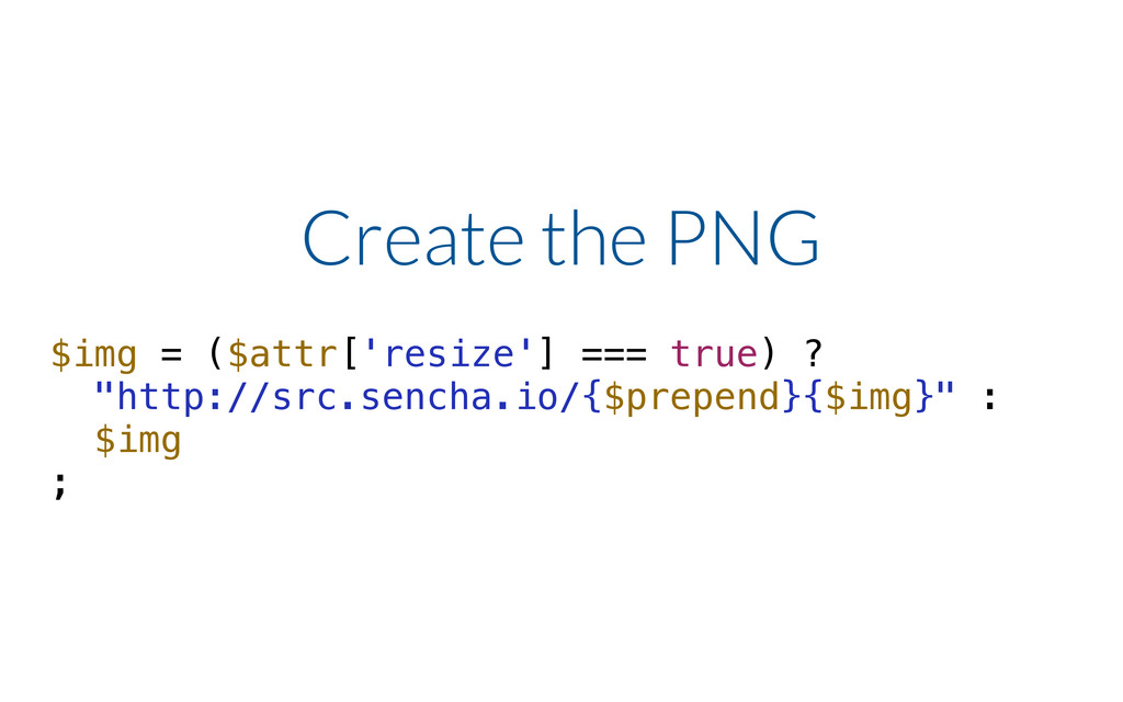 Create the PNG $img = ($attr['resize'] === true...