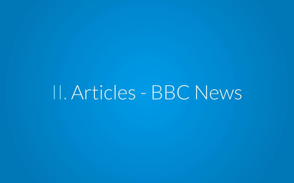 II. Articles - BBC News