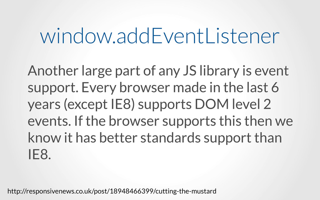 Another large part of any JS library is event s...