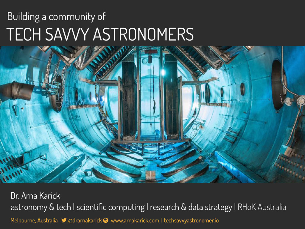 Building a community of TECH SAVVY ASTRONOMERS ...