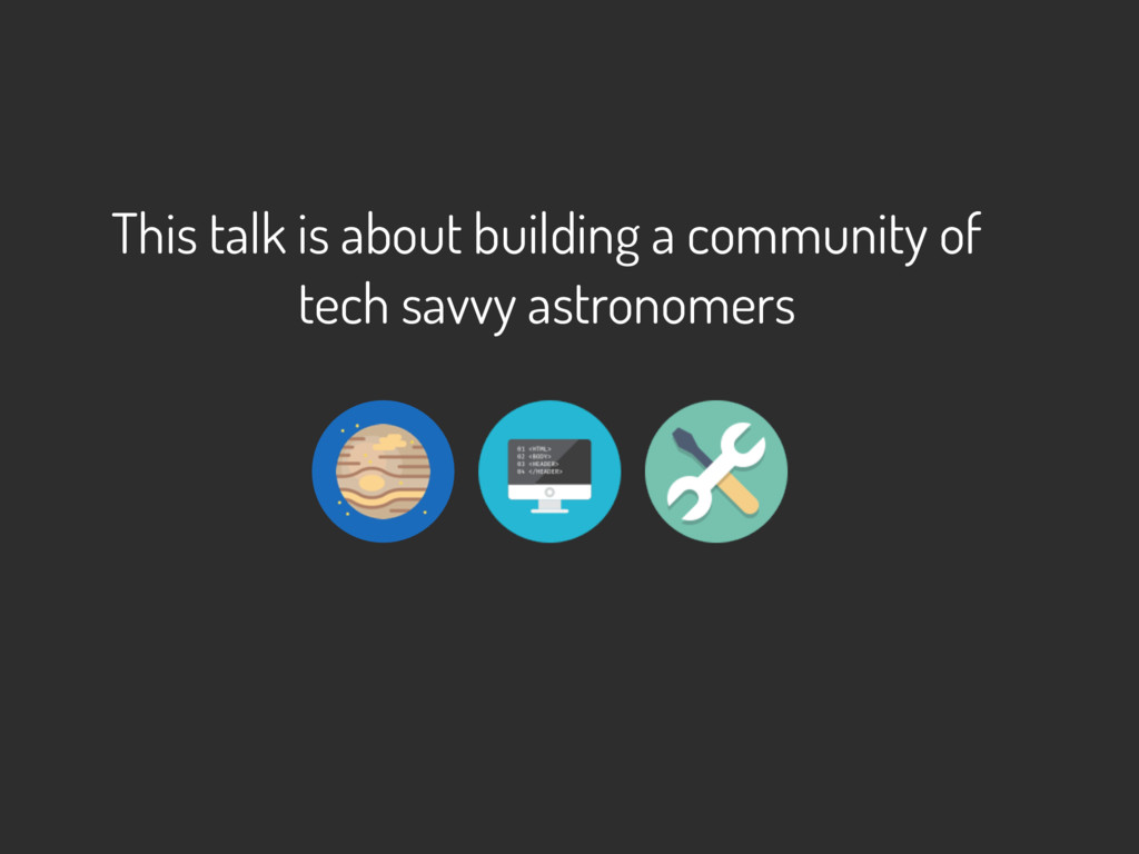 This talk is about building a community of tech...
