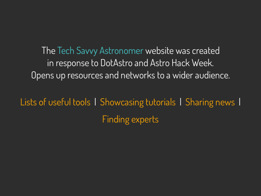 The Tech Savvy Astronomer website was created ...