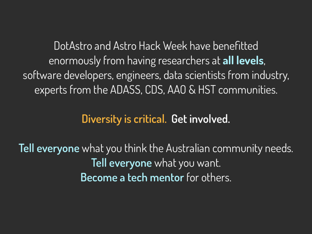 DotAstro and Astro Hack Week have benefitted eno...