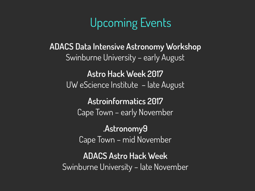 Upcoming Events ADACS Data Intensive Astronomy ...