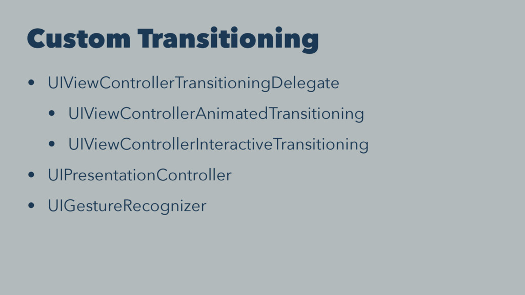 Custom Transitioning • UIViewControllerTransiti...