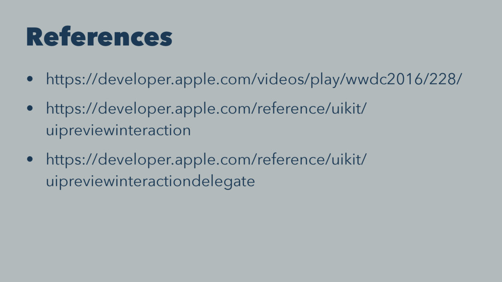 References • https://developer.apple.com/videos...