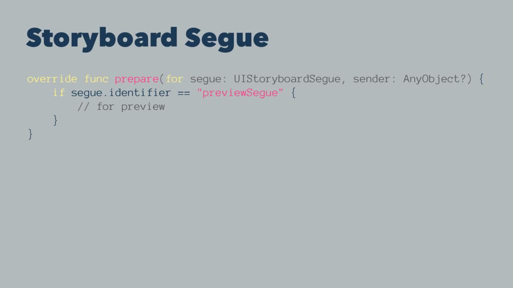 Storyboard Segue override func prepare(for segu...