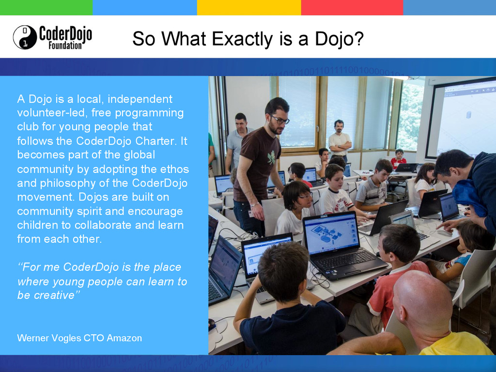 So What Exactly is a Dojo? A Dojo is a local, i...