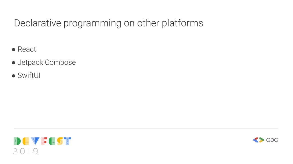 Declarative programming on other platforms ● Re...