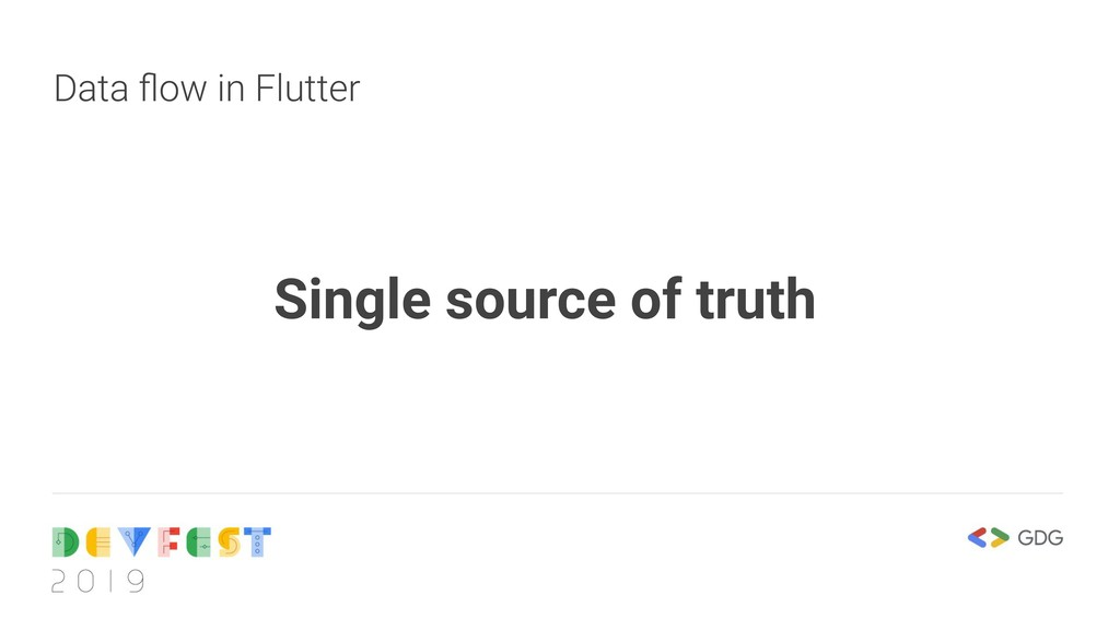 Data flow in Flutter Single source of truth