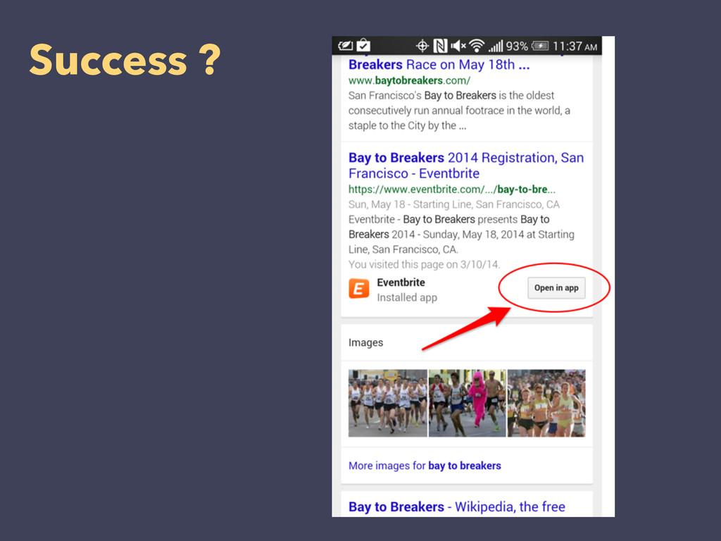 Success ?