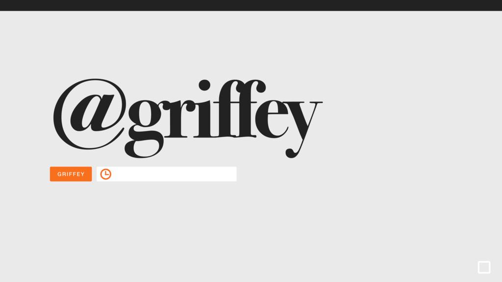 GRIFFEY @griffey