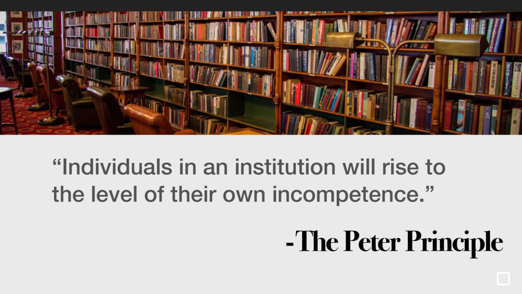"""Individuals in an institution will rise to the..."