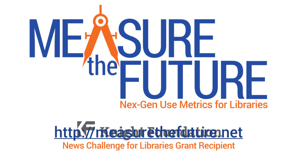 Nex-Gen Use Metrics for Libraries News Challeng...