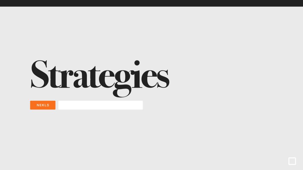 NEKLS Strategies