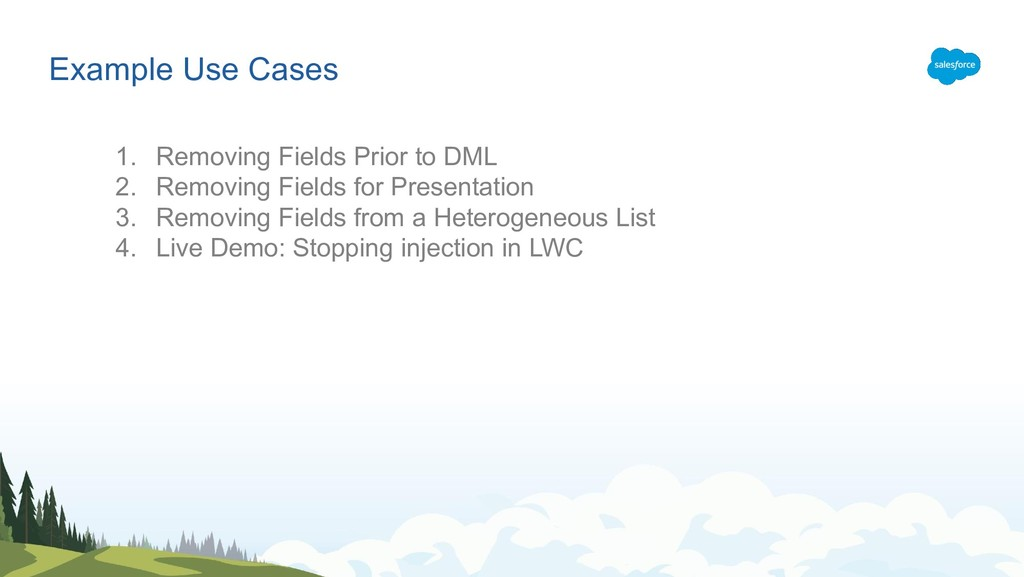 Example Use Cases 1. Removing Fields Prior to D...