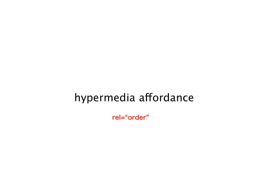 hypermedia affordance SFMlPSEFSz