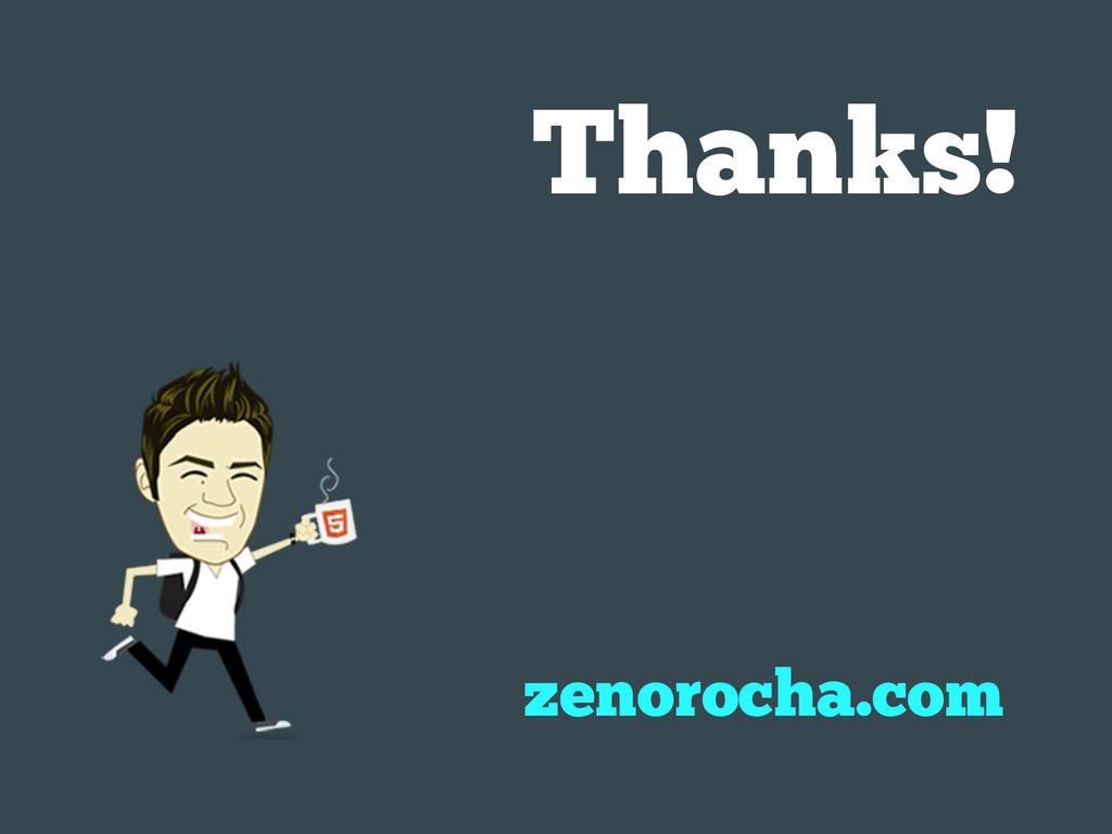 zenorocha.com Thanks!
