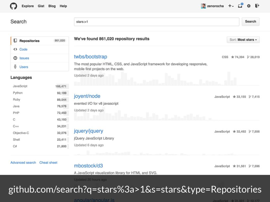 github.com/search?q=stars%3a>1&s=stars&type=Rep...