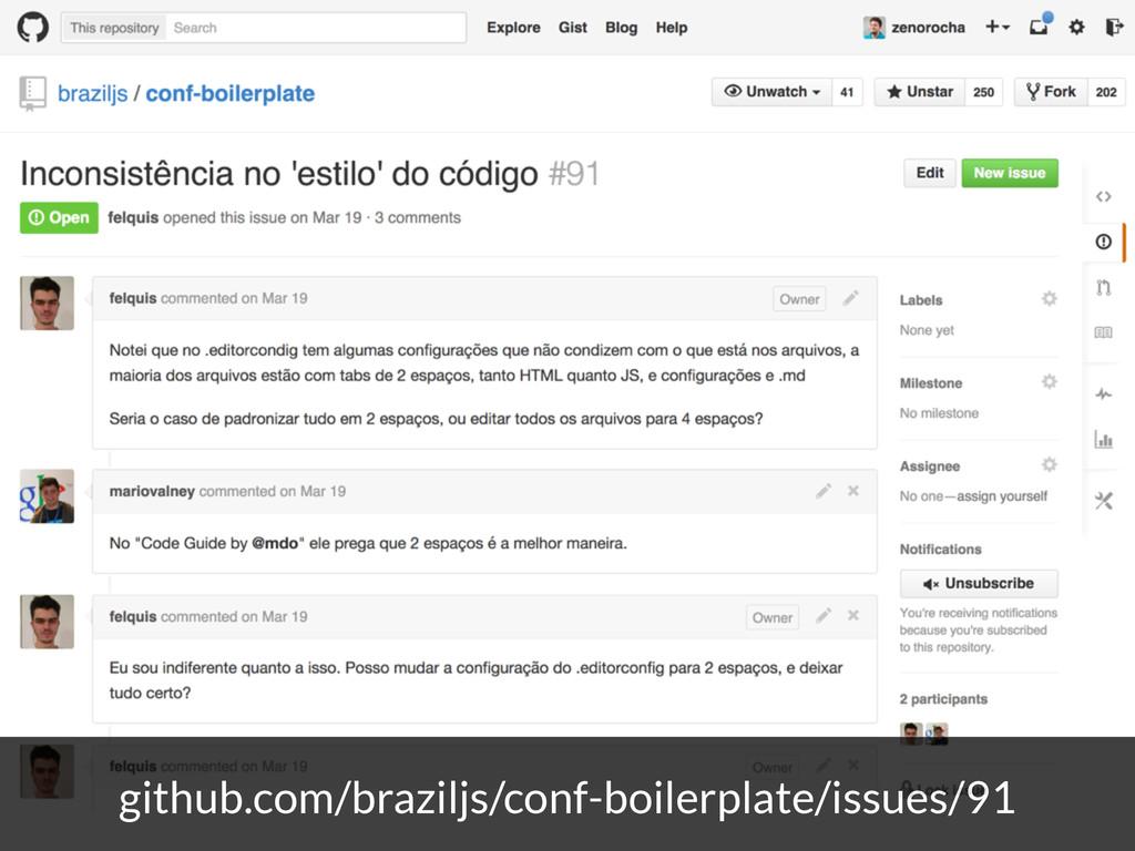 github.com/braziljs/conf-boilerplate/issues/91