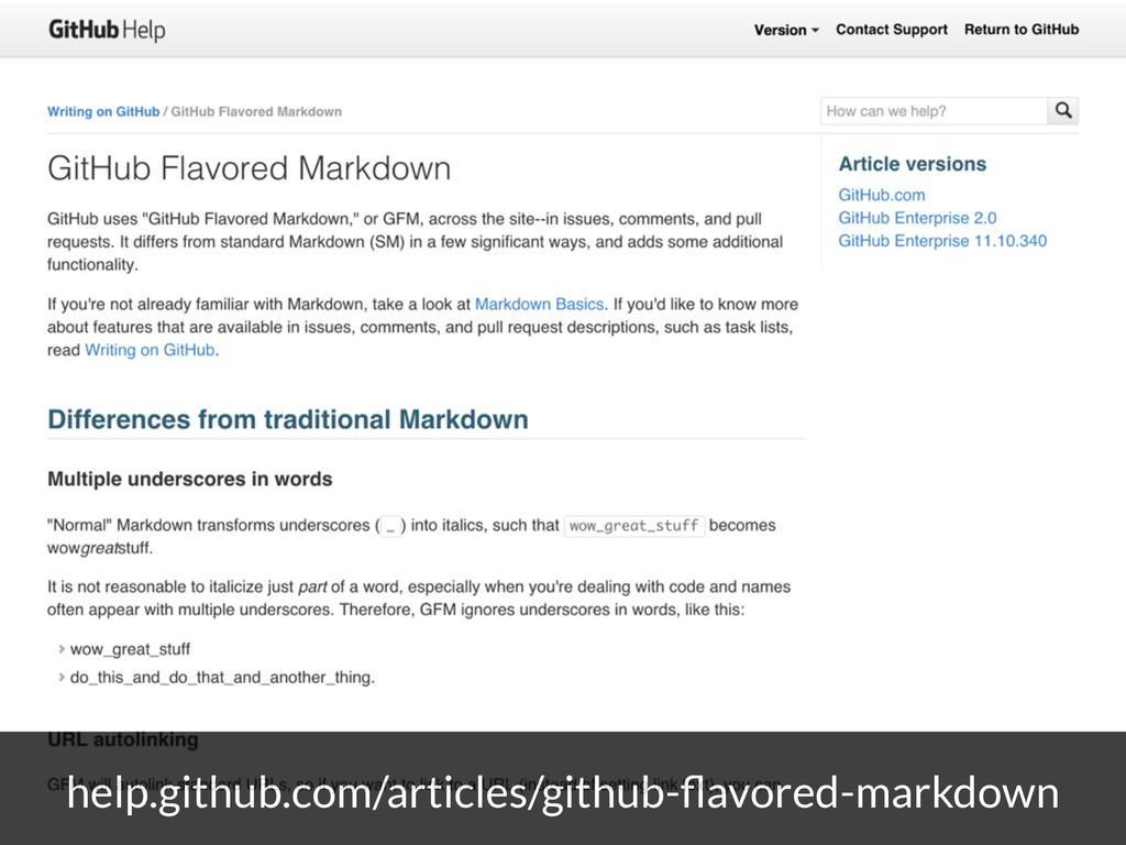 help.github.com/articles/github-flavored-markdown