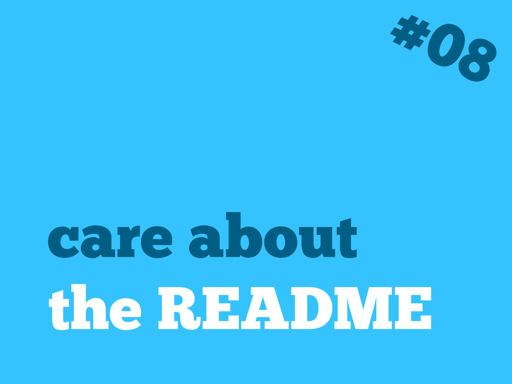 care about the README #08