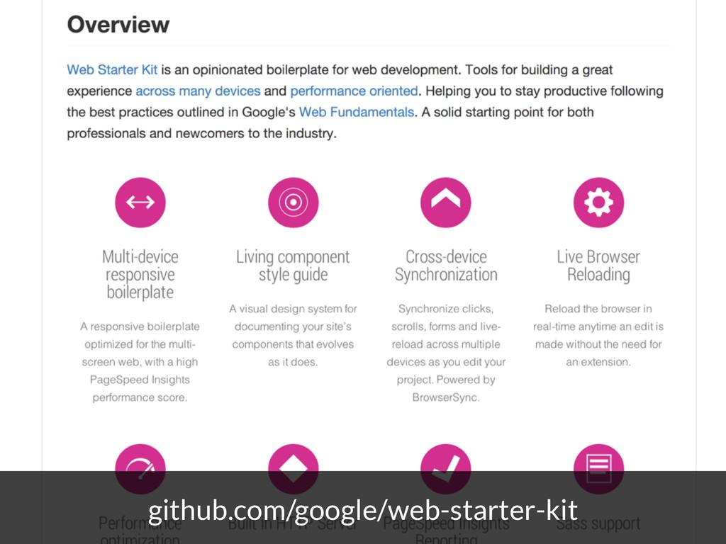 github.com/google/web-starter-kit