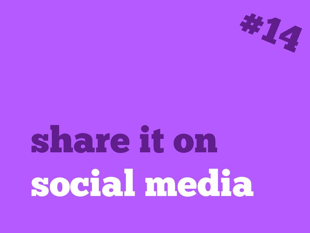 share it on social media #14