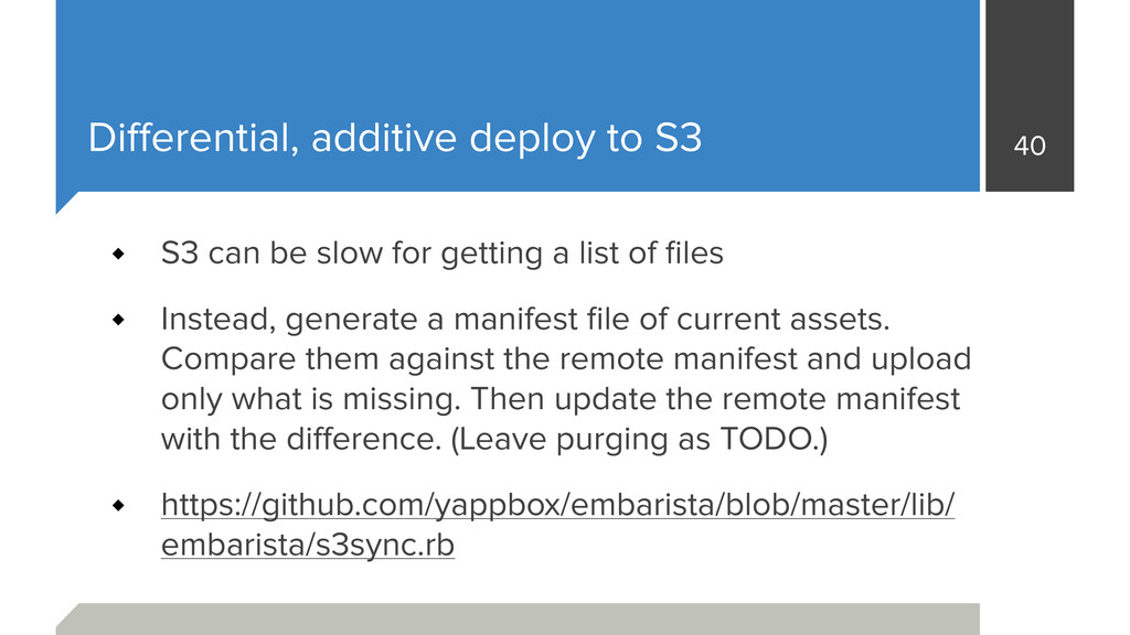 Differential, additive deploy to S3 S3 can be sl...