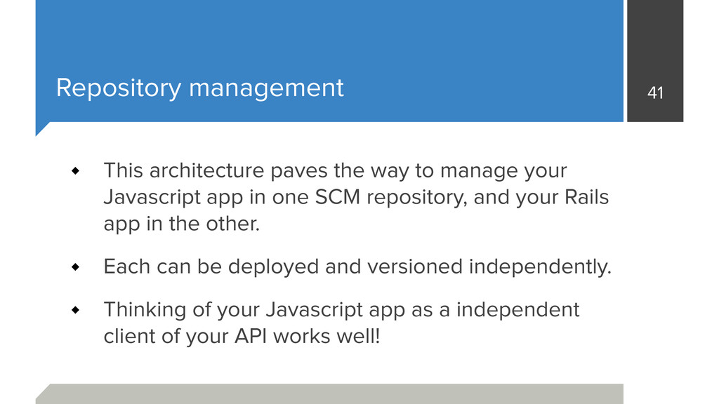 Repository management This architecture paves t...