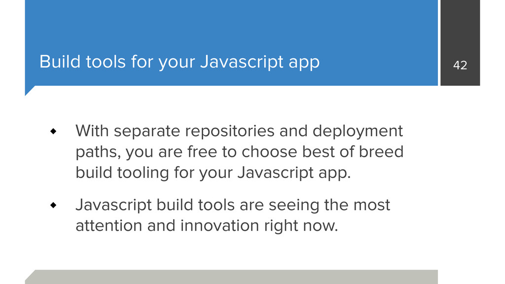 Build tools for your Javascript app With separa...