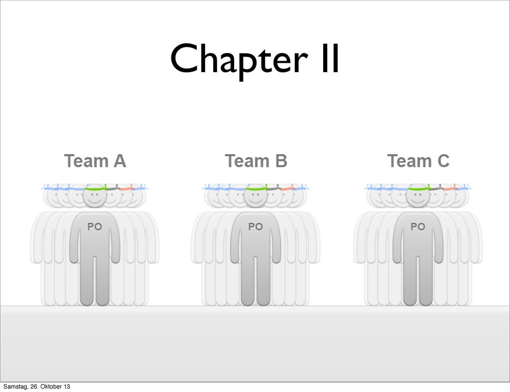 Chapter II Samstag, 26. Oktober 13
