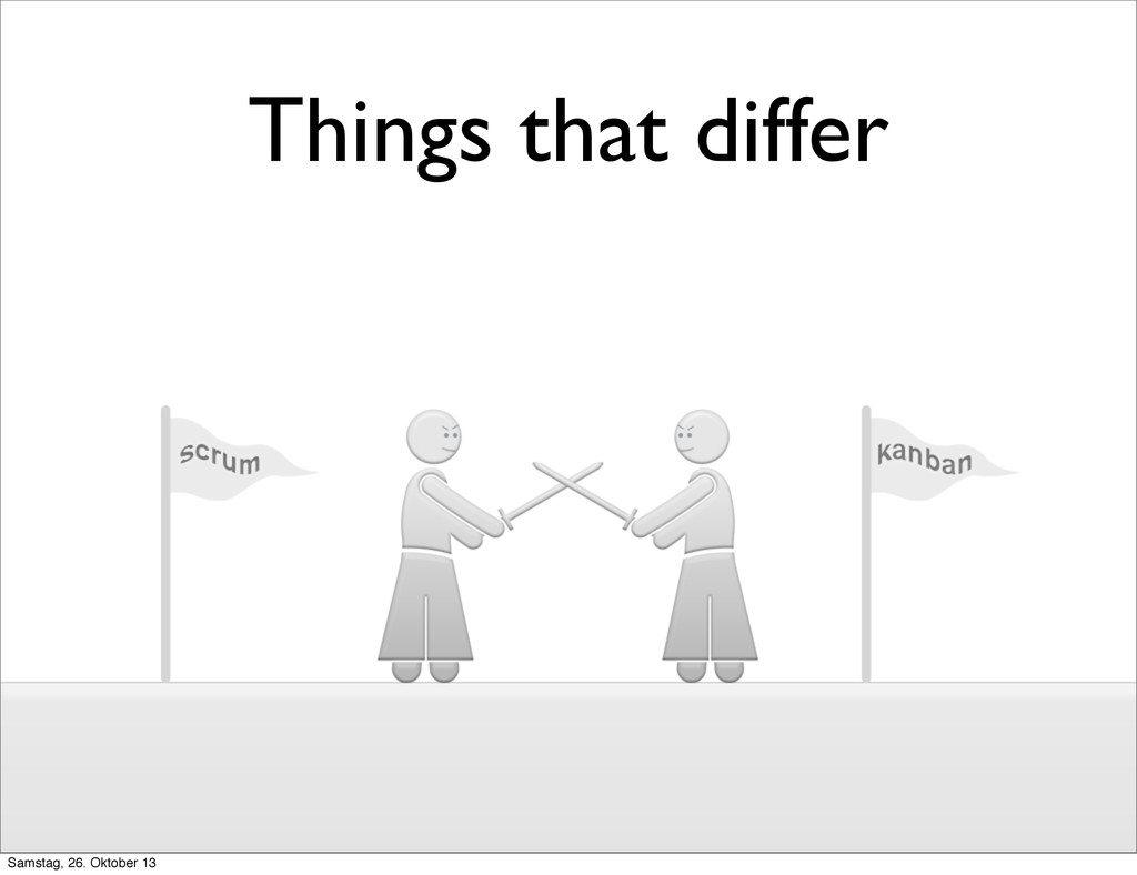 Things that differ Samstag, 26. Oktober 13
