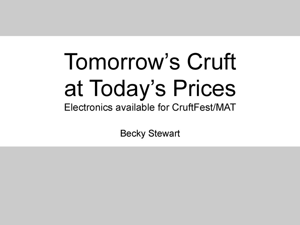 Tomorrow's Cruft at Today's Prices Electronics ...