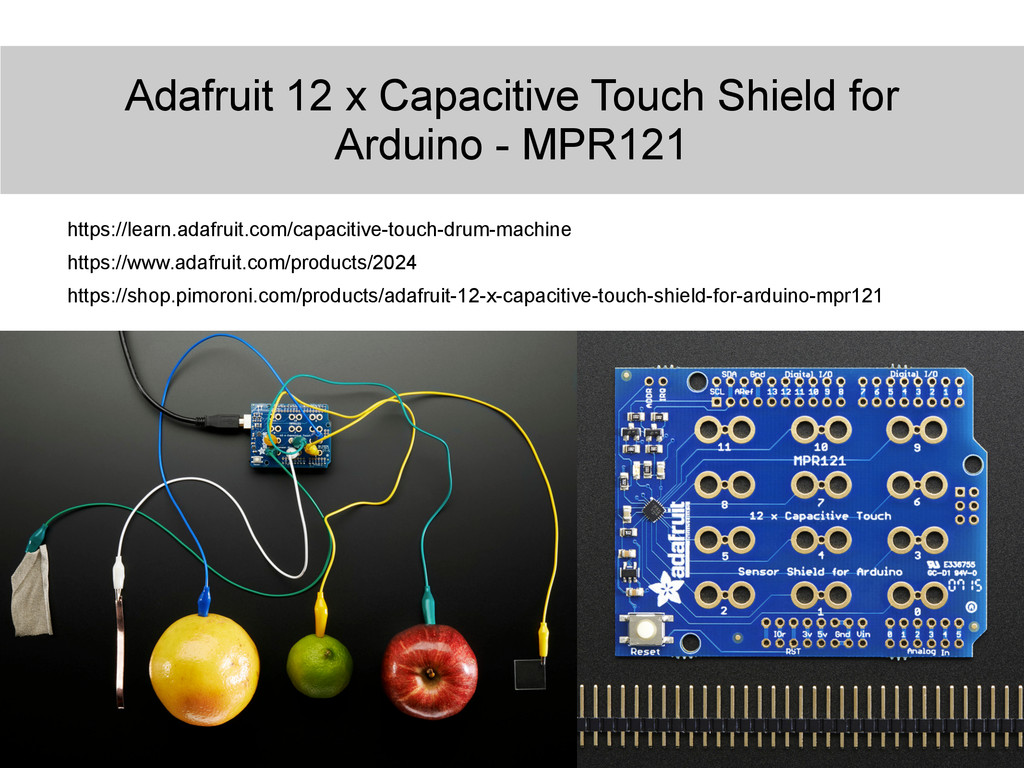 Adafruit 12 x Capacitive Touch Shield for Ardui...