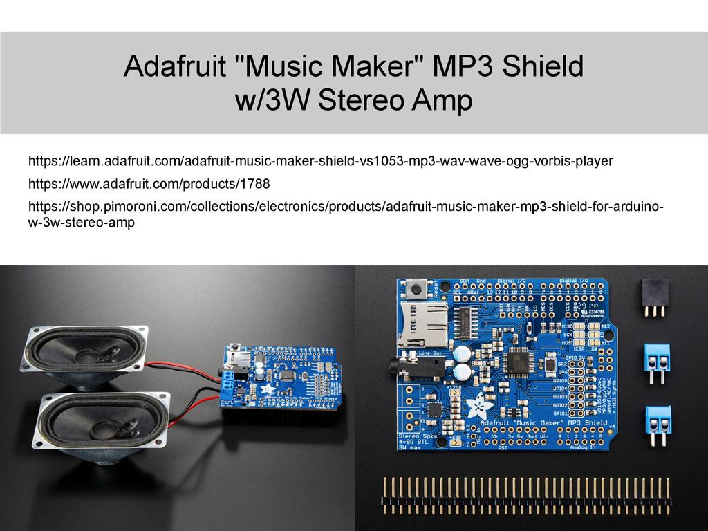 """Adafruit """"Music Maker"""" MP3 Shield w/3W Stereo A..."""