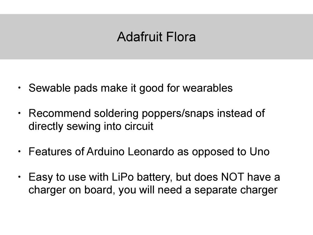 Adafruit Flora • Sewable pads make it good for ...
