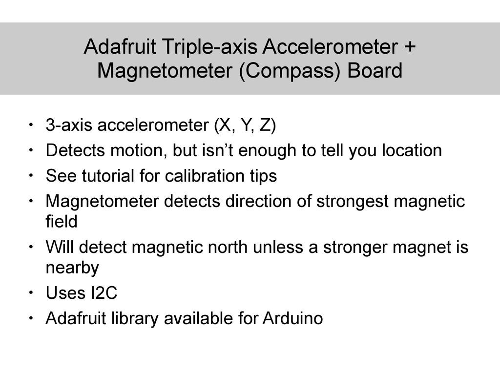Adafruit Triple-axis Accelerometer + Magnetomet...