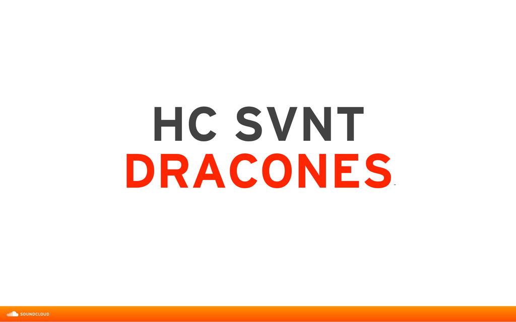 HC SVNT DRACONES ˝