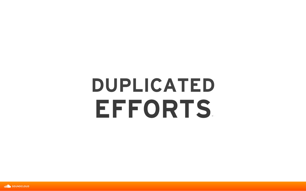 DUPLICATED  EFFORTS ˝